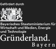 Bayerisches Staatsministerium für Wirtschaft und Medien, Energie und Technologie - Gründerland.Bayern