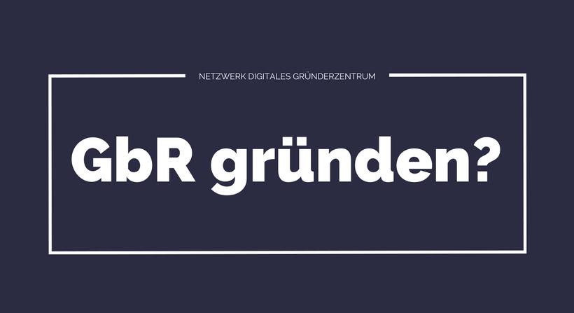 """""""GbR gründen?"""" in einem weißen Kasten auf blauem Hintergrund"""