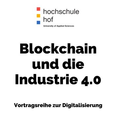 Blockchain und die Industrie 4.0