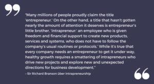 Zitat von Sir Richard Branson über Intrapreneurship