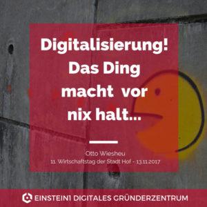 Otto Wiesheu: Digitalisierung! Das Ding macht vor nix halt!