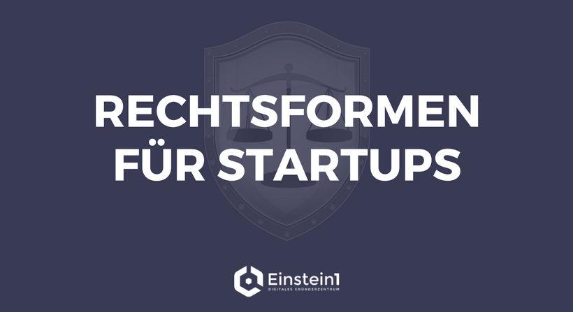Rechtsformen für Startups Einstein1 Hof