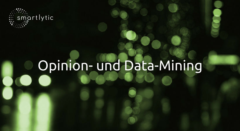smartlytic GmbH Opinion und Data Mining
