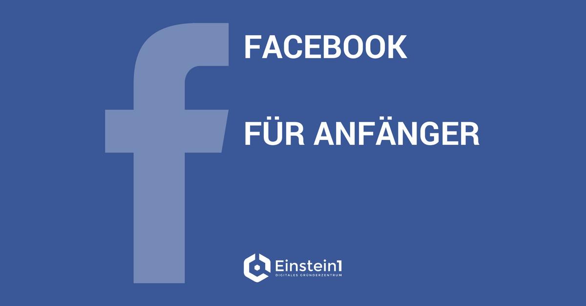 Facebook für Anfänger