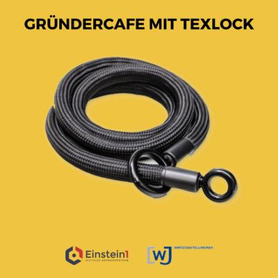 Gründercafe Texlock