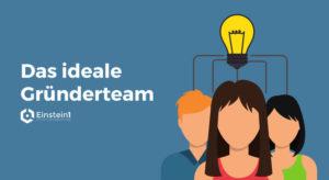 Das ideale Gründerteam