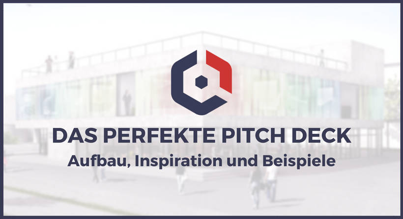 Das perfekte Pitch Deck