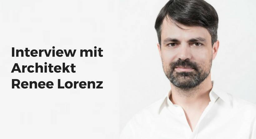 Interview mit Architekt Renee Lorenz über den Neubau des Digitalen Gründerzentrums Einstein1