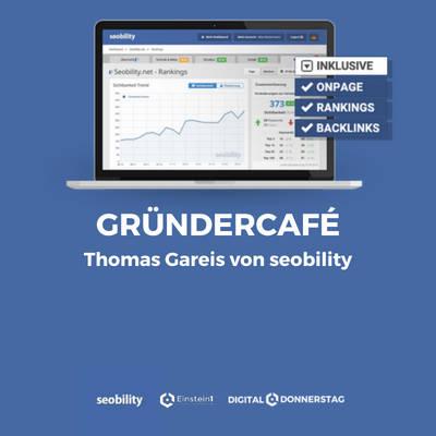 Gründercafé mit Thomas Gareis von seobility