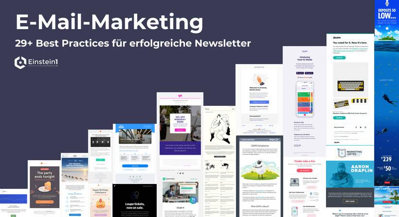 E-Mail-Marketing: 29+ Best Practices für erfolgreiche Newsletter