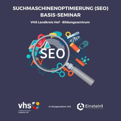 Teaser Basis-Seminar Suchmaschinenoptimierung (SEO) Einstein1 und VHS Landkreis Hof