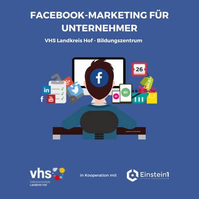 Teaser Facebook-Maarketing für Unternehmer Einstein1 und VHS Landkreis Hof
