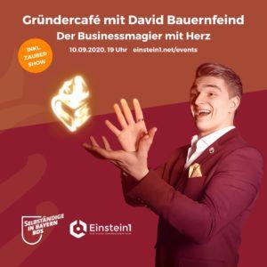 Gründercafé mit David Bauernfeind - Businessmagier mit Herz
