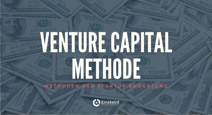 Venture Capital Methode