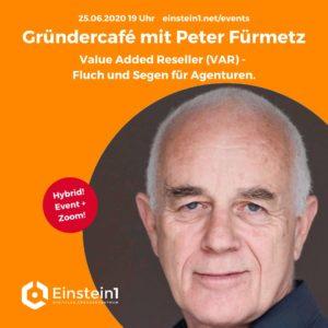 Gründercafé mit Peter Fürmetz, VAR und Inbound-Marketing