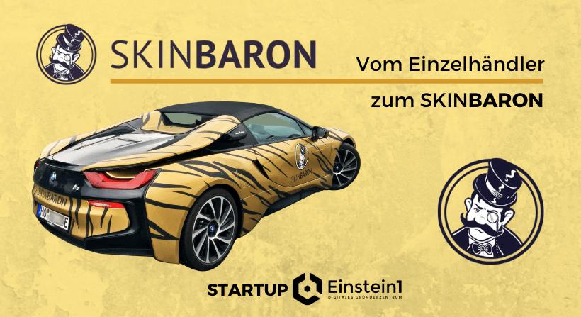Startup @Einstein1 SkinBaron