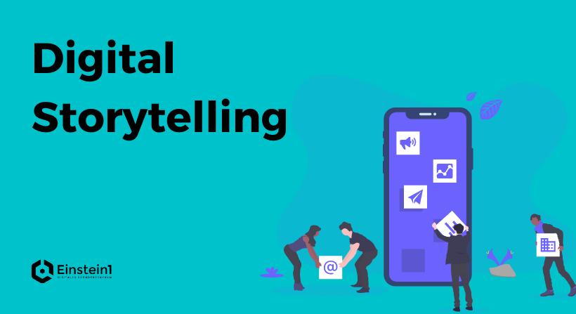 Digital Storytelling Einstein1