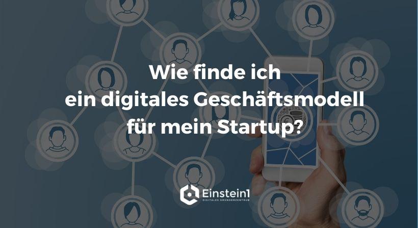 header-wie-finde-ich-ein-digitales-geschäftsmodell-für-mein-startup
